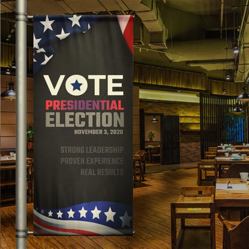 Custom Blockout Vinyl Indoor Banner | Vote Presidential election | Print Magic